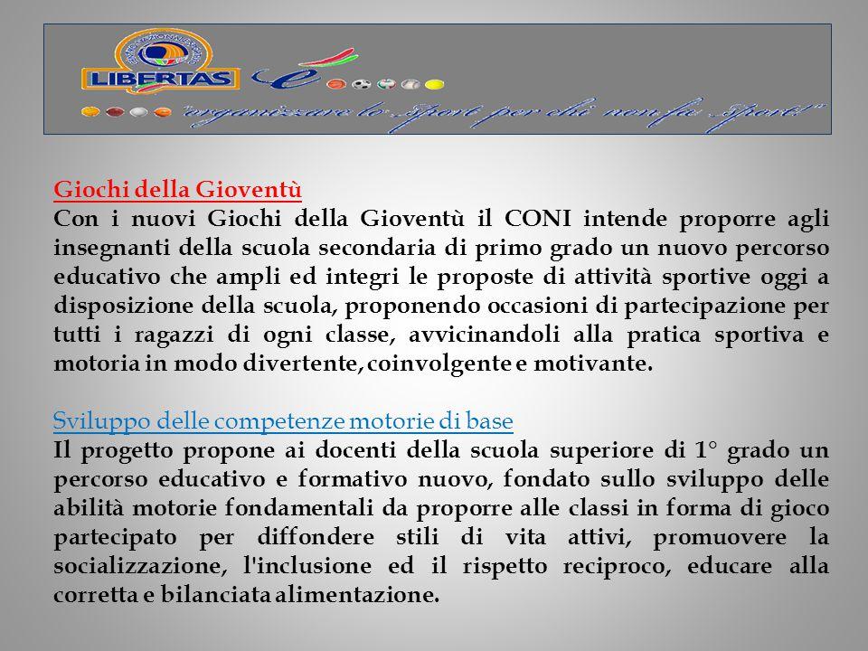 Sotto la definizione GIOCOSPORT rientrano quelle attività che il CONI organizza all interno della scuola primaria (ex scuola elementare).