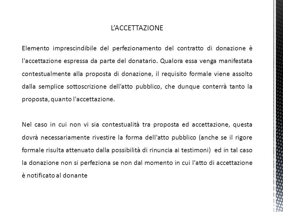 GLI ELEMENTI ACCIDENTALI Condizione (di riversibilità): a mente dell'art.