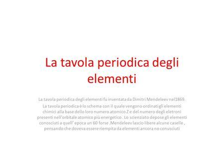 Osservazioni sulla periodicit degli elementi chimici disposti secondo massa atomica crescente e - Mendeleev e la tavola periodica ...