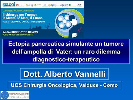 UOS Chirurgia Oncologica, Valduce - Como
