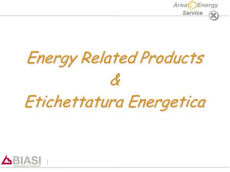 Service Energy Related Products & Etichettatura Energetica.
