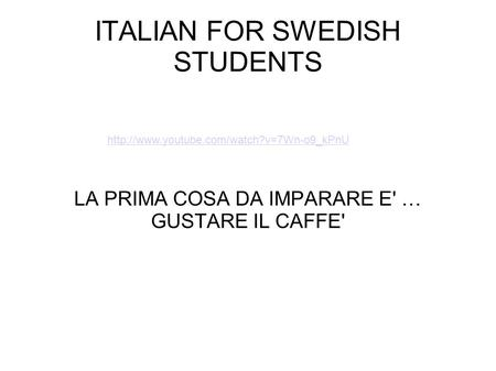 ITALIAN FOR SWEDISH STUDENTS