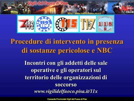 Procedure di intervento in presenza di sostanze pericolose e NBC