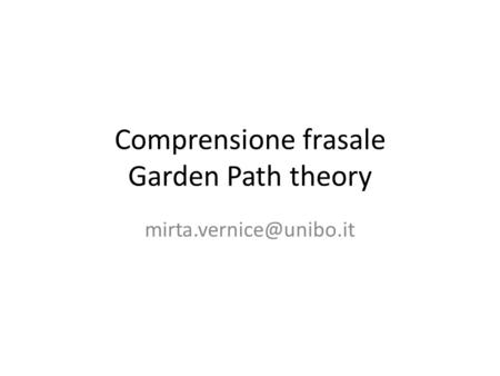 Comprensione frasale Garden Path theory