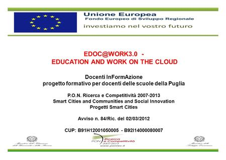 EDUCATION AND WORK ON THE CLOUD