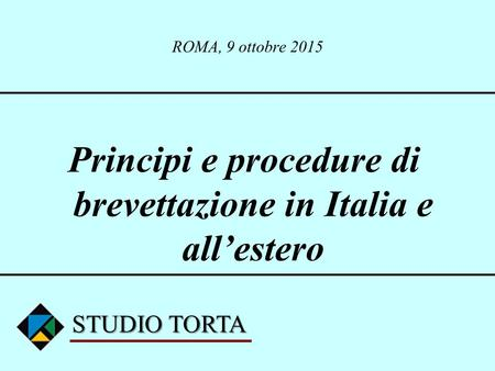 Principi e procedure di brevettazione in Italia e all'estero