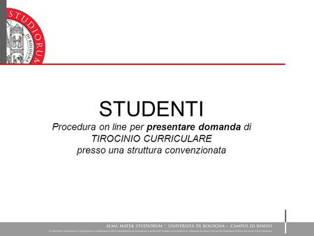STUDENTI Procedura on line per presentare domanda di
