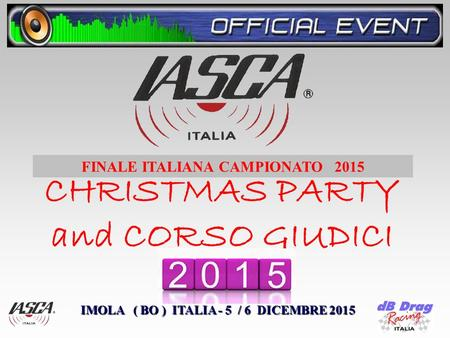 CHRISTMAS PARTY and CORSO GIUDICI