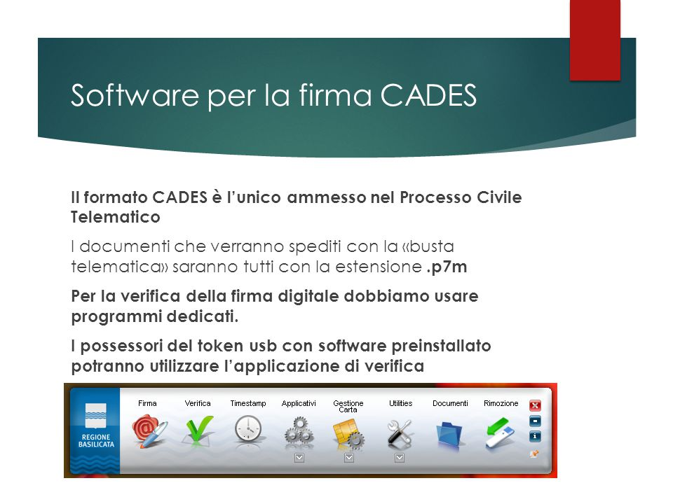 Software per la firma CADES In alternativa possono essere utilizzati altri software per la verifica della sottoscrizione  Aruba Sign http://www.pec.it/Download.aspx  Dike https://www.firma.infocert.it/installazione/installazione_ DiKe.php