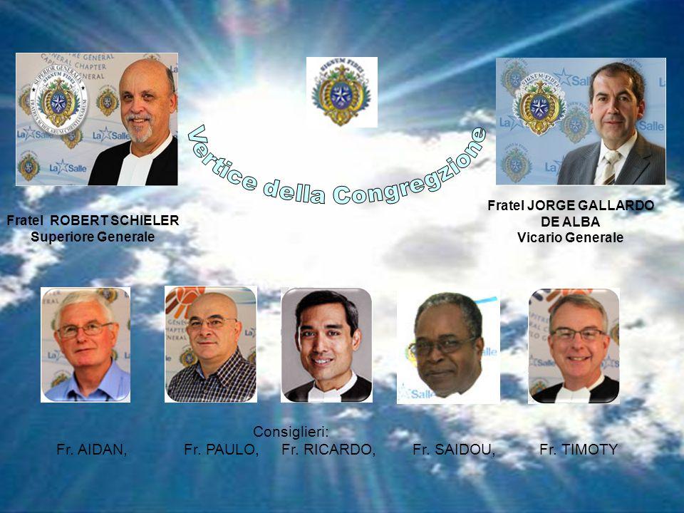 Fratel ROBERT SCHIELER Superiore Generale Fratel JORGE GALLARDO DE ALBA Vicario Generale Consiglieri: Fr.