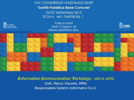 Information Communication Techology: vizi e virtù