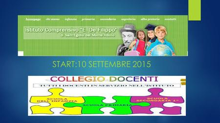 START:10 SETTEMBRE 2015. 1.LETTURA ED APPROVAZIONE VERBALE SEDUTA PRECEDENTE  2.REPORTS DEI TEAM WORK(GDL)  https://www.youtube.com/watch?v=7z6aJMtn.