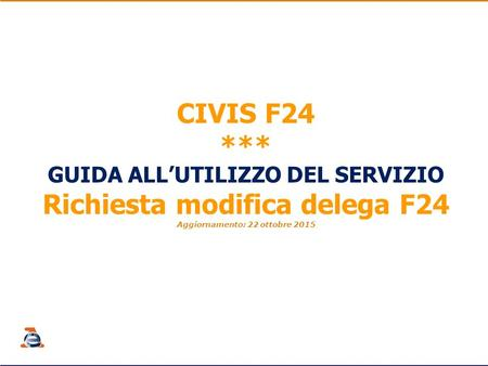 CIVIS F24 *** Richiesta modifica delega F24