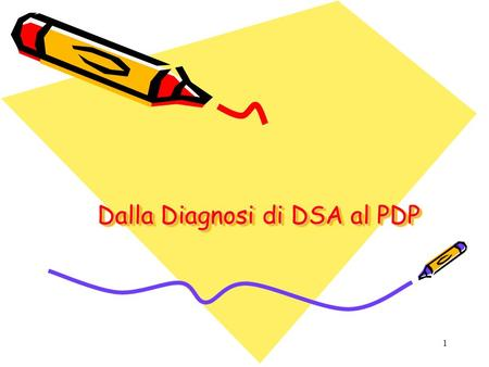 1 Dalla Diagnosi di DSA al PDP. 2 Disturbi Specifici di Apprendimento La definizione di DSA Deficit inemendabile in un dominio specifico di abilità, innato,