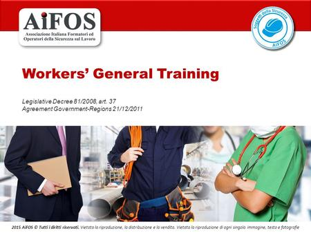Workers' General Training
