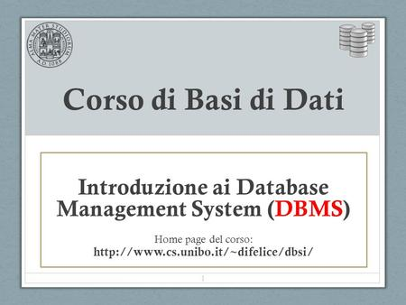 Introduzione ai Database Management System (DBMS)