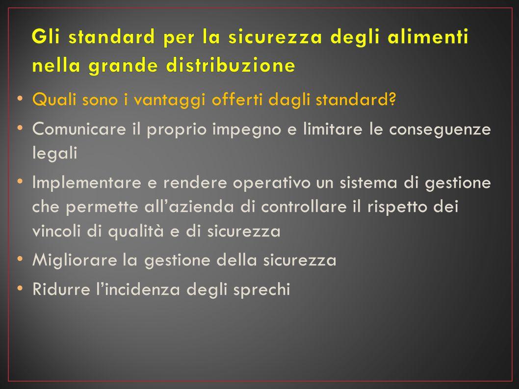Quali sono i criteri alla base degli standard.