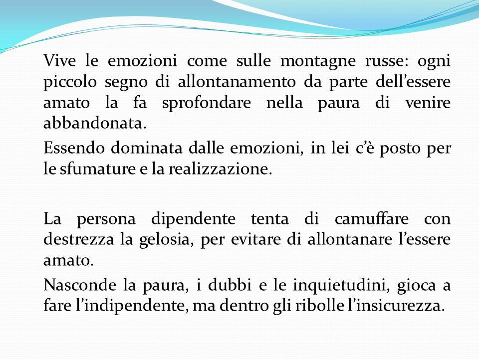 A volte la gelosia esplode: le crisi, i pianti, la manipolazione, gli interrogatori, i pedinamenti e le supposizioni lasciano il posto alla vergogna.