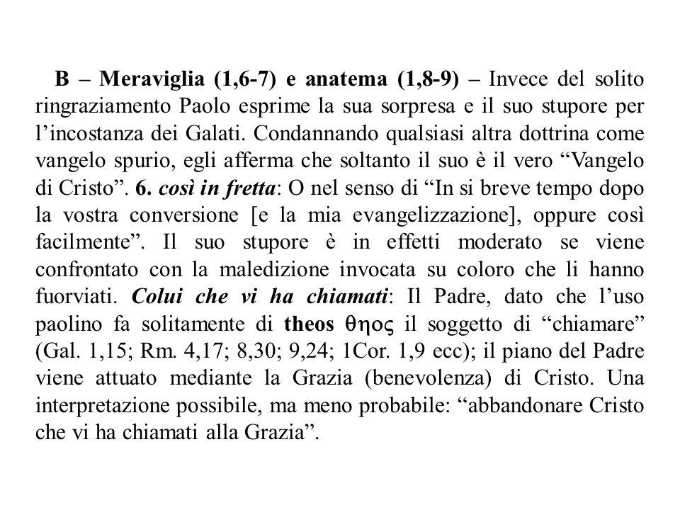 7.un altro vangelo: Siccome il Vangelo è una forza per la salvezza (Rm.