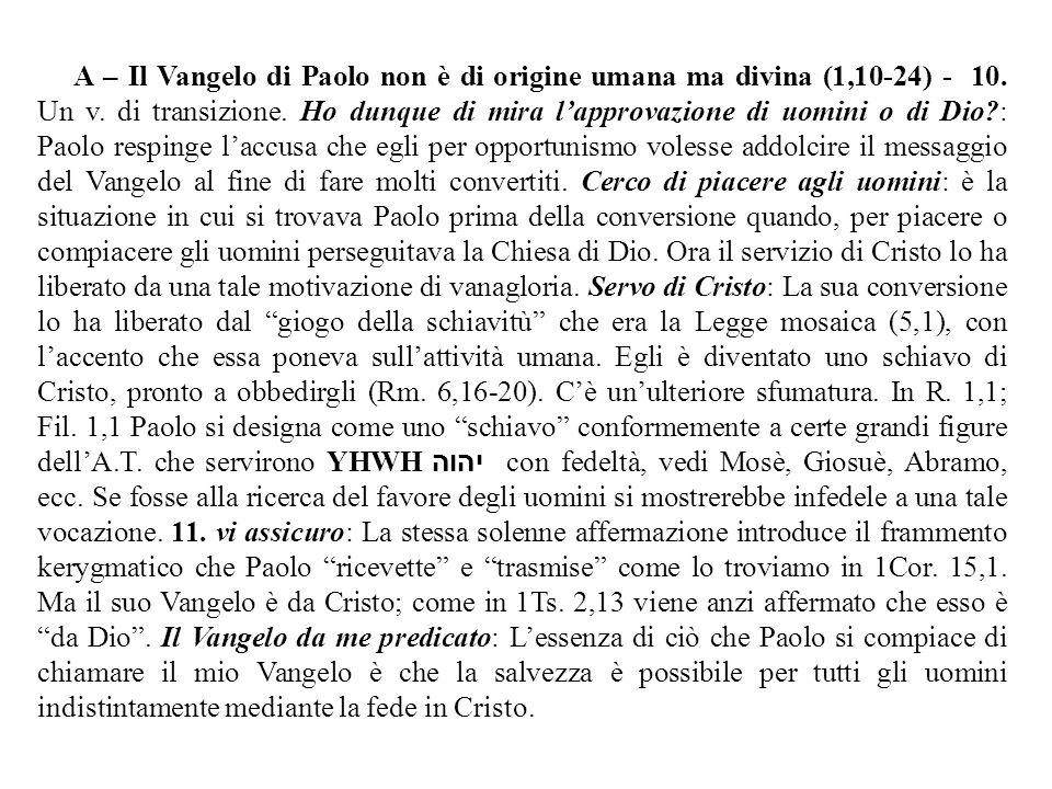 12.per una rivelazione di Gesù Cristo: Il genitivo può essere sia soggettivo che oggettivo.