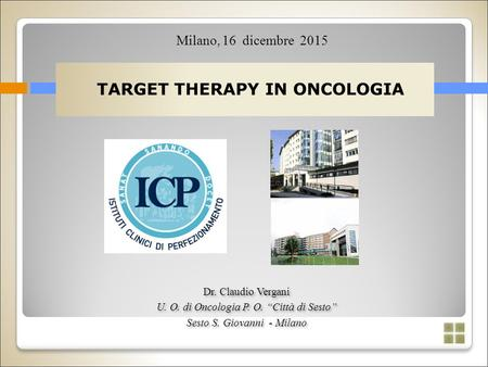 TARGET THERAPY IN ONCOLOGIA