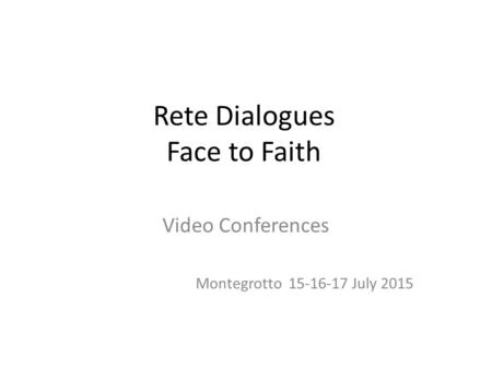 Rete Dialogues Face to Faith