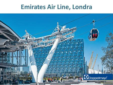 "Emirates Air Line, Londra. 2 "" The best place in London to hang out."" ""Welcome aboard the Emirates Air Line. We will be reaching a cruising altitude of."