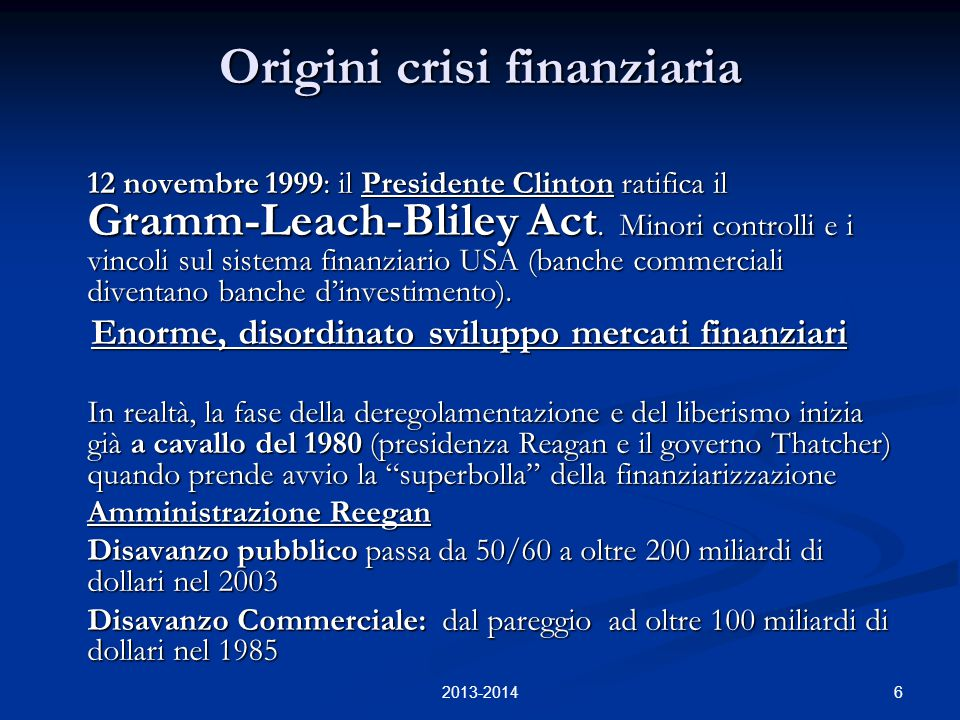 7 La Crisi finanziaria La crisi ha origine negli USA e si è diffusa molto rapidamente nel resto del mondo.