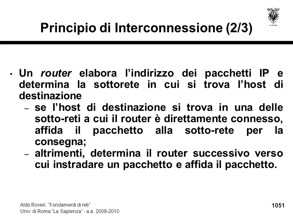 1052 Aldo Roveri, Fondamenti di reti Univ.di Roma La Sapienza - a.a.