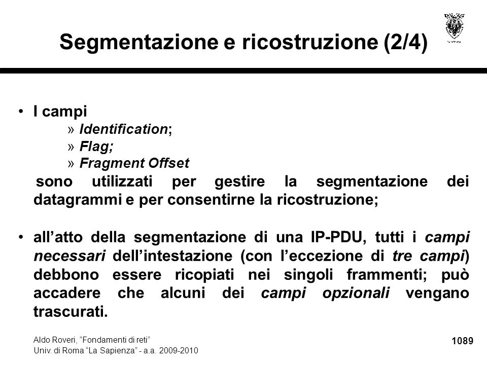 1090 Aldo Roveri, Fondamenti di reti Univ.di Roma La Sapienza - a.a.