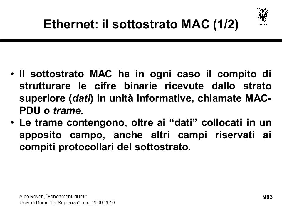 984 Aldo Roveri, Fondamenti di reti Univ.di Roma La Sapienza - a.a.