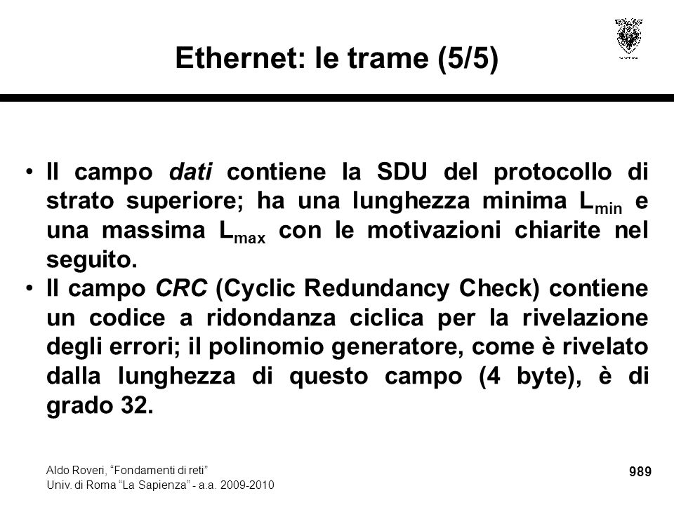 990 Aldo Roveri, Fondamenti di reti Univ.di Roma La Sapienza - a.a.