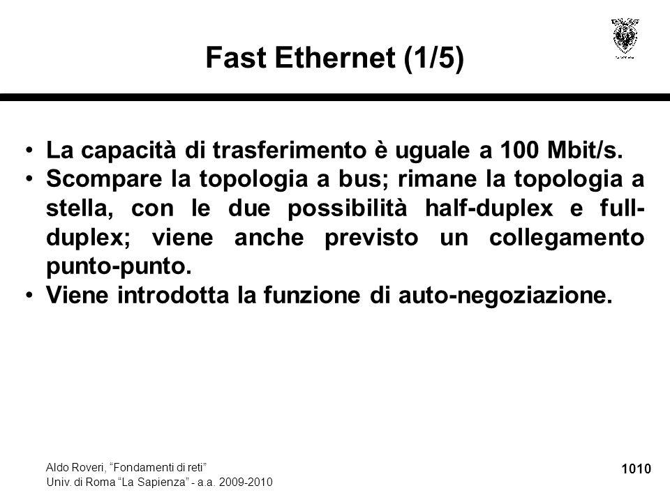1011 Aldo Roveri, Fondamenti di reti Univ.di Roma La Sapienza - a.a.