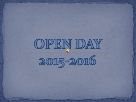 OPEN DAY 2015-2016.