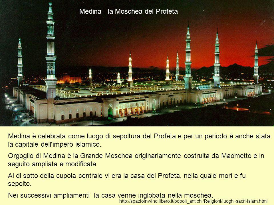 http://spazioinwind.libero.it/popoli_antichi/Religioni/luoghi-sacri-islam.html Tomba di Maometto