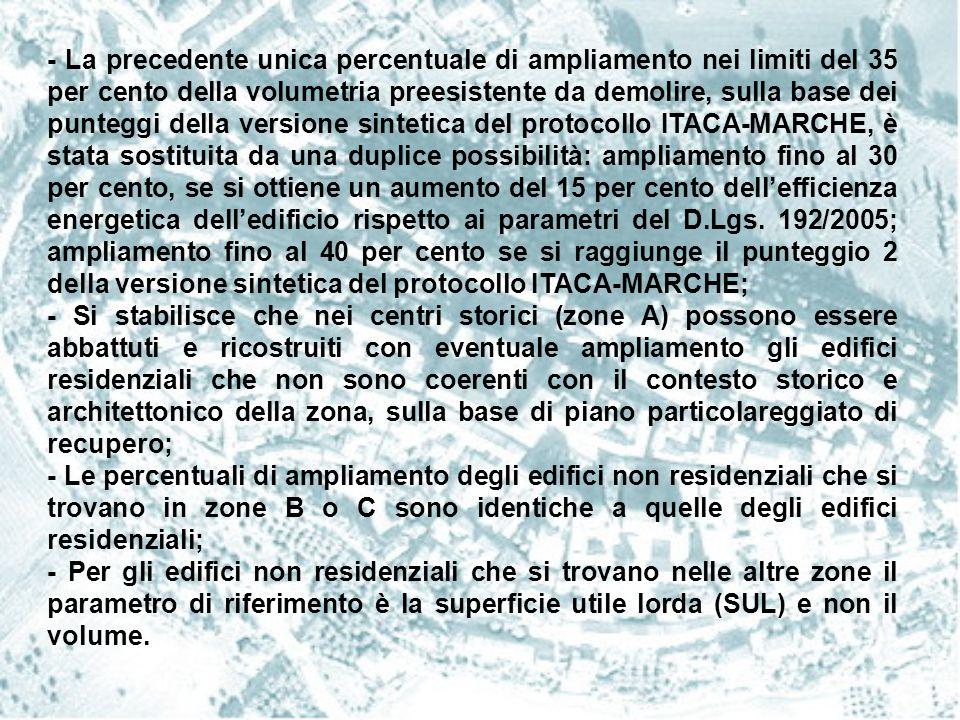 APPLICAZIONE DELLA L.R.22/09, COME MODIFICATA ED INTEGRATA DALLA L.R.