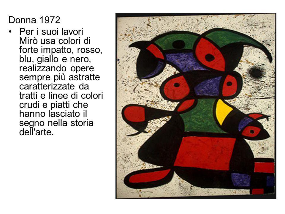 L'arte nelle strade e la Fundaciò Per preservare la sua produzione artistica Joan Mirò nel 1972 crea la Fundació Joan Miró a Barcellona e nel 1981 la Fundació Pilar e Joan Miró nella sua proprietà a Palma de Maiorca.