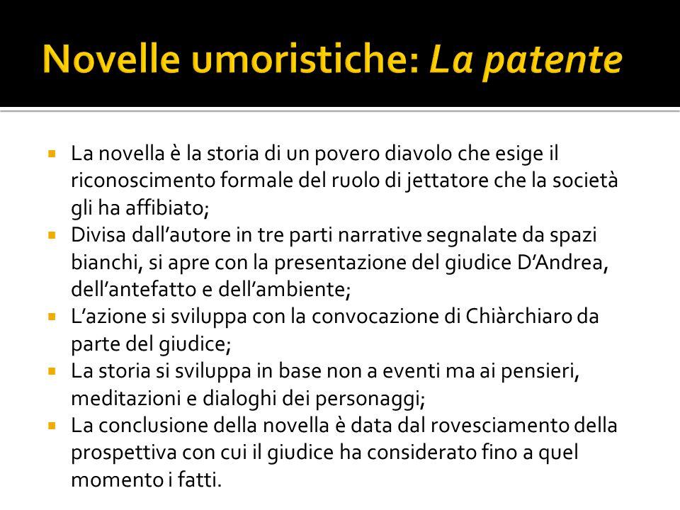 Le novelle di Pirandello si riallacciano le une alle altre, in un certo senso svolgono lo stesso tema, così come anche le opere di teatro e i romanzi.