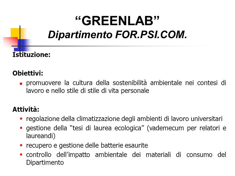 ALTRE INIZIATIVE Progetto ILVA - Sistema di monitoraggio sanitario territoriale Progetto di ricerca: Translational research of novel preclinical and clinical strategies focusing on cancer patient observed in Taranto area characterized by an high environmental risk level GreenLab - Ecosystem Service Research - Dipartimento di Scienze Agro-Ambientali e Territoriali Convenzione Università – ARPA Puglia Bilancio di sostenibilità Università di Bari (2015)
