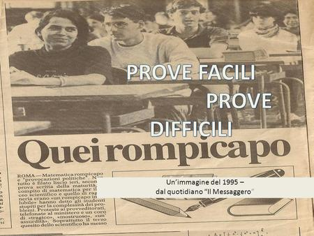 Unimmagine del 1995 – dal quotidiano Il Messaggero.