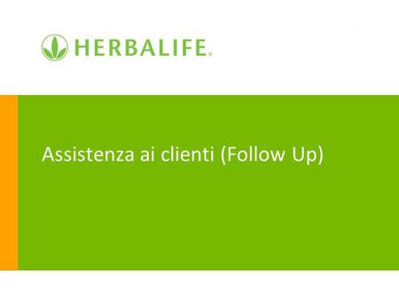 Assistenza ai clienti (Follow Up)