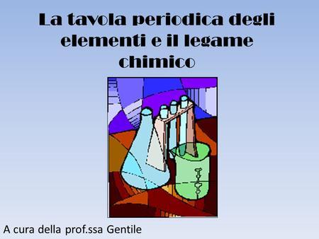 Lezione chimica 15 la valenza il legame chimico ppt scaricare - Numero elementi tavola periodica ...