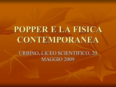 POPPER E LA FISICA CONTEMPORANEA