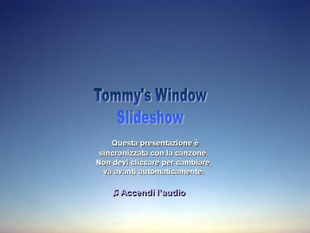 Tommy's Window Slideshow