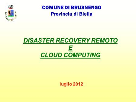 DISASTER RECOVERY REMOTO