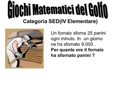 Categoria SED(IV Elementare)