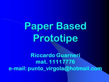 Paper Based Prototipe Riccardo Guarneri mat