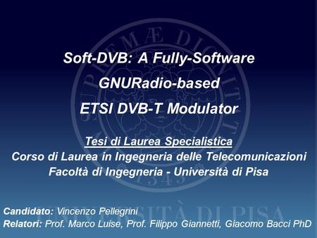 Soft-DVB: A Fully-Software GNURadio-based ETSI DVB-T Modulator