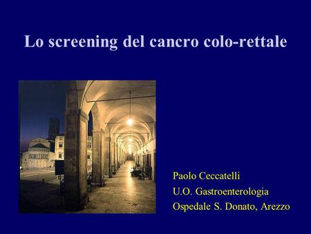 Lo screening del cancro colo-rettale
