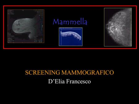 SCREENING MAMMOGRAFICO D'Elia Francesco